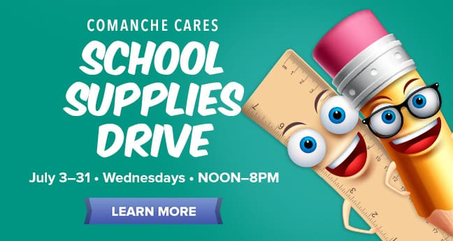 Comanche Cares School Supplies Drive
